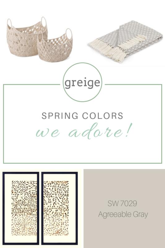 spring colros we love greige