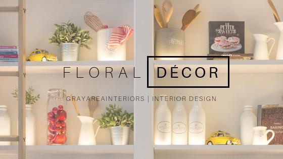 floral décor gray area interiors
