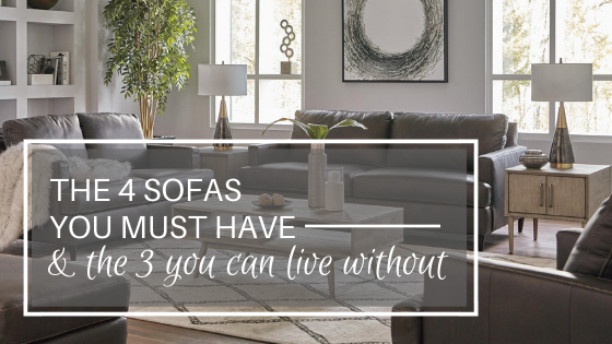 the 4 sofas you must have and the 3 you can live without